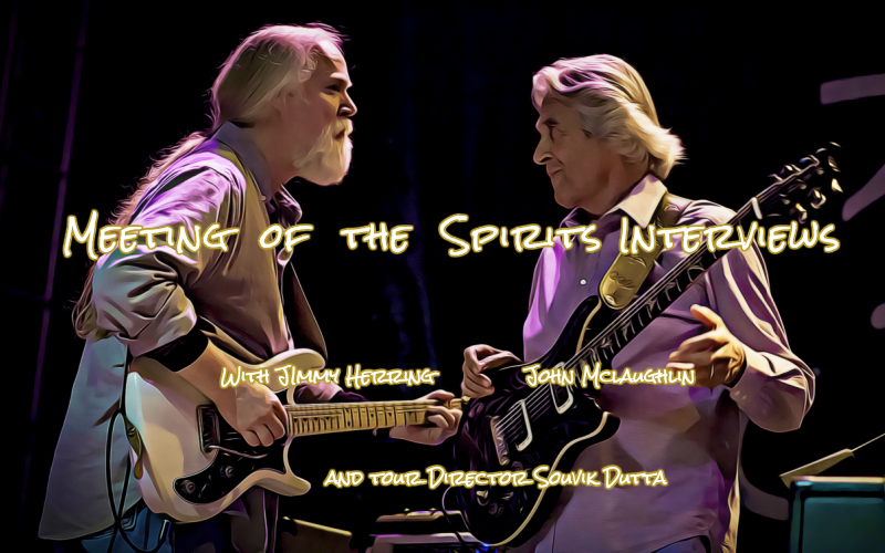 t2m meeting of the spirits john mclaughlin jimmy herring souvik dutta